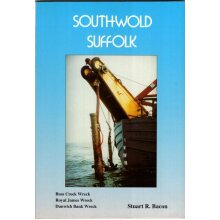 Southwold Suffolk (Buss Creek Wreck, Royal James Wreck, Dunwich Bank Wreck) , Stuart R Bacon - Used