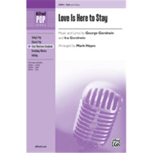 Alfred 00-39994 Love Is Here To Stay-Ssa Book