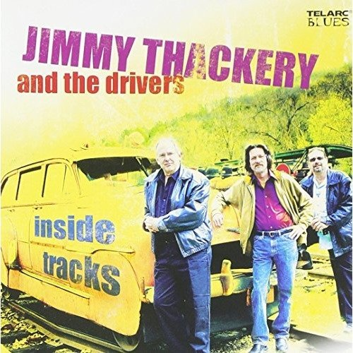 Jimmy Thackery and the Drivers - Inside Tracks [CD]