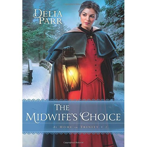 The Midwife's Choice (At Home in Trinity): 2