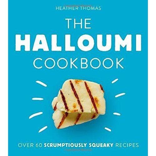 The Halloumi Cookbook
