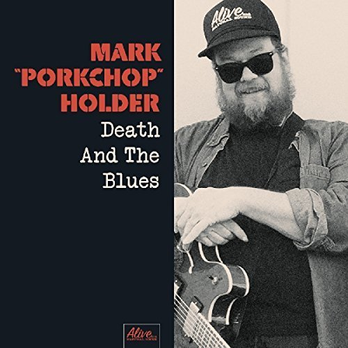 Mark Porkchop Holder - Death And The Blues [CD]