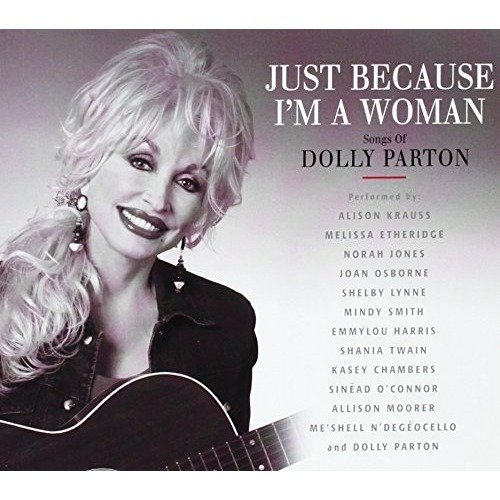 Parton/just Because Im a Woma [CD]