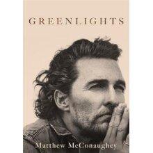 Greenlights by Matthew McConaughey | Autobiography