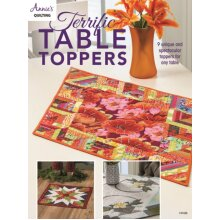 Terrific Table Toppers by Quilting & Annies