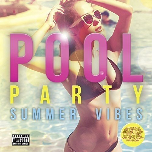 Pool Party: Summer Vibes [CD]