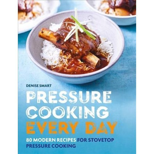 Pressure Cooking Every Day