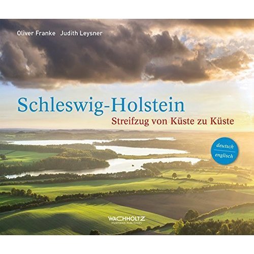 Schleswig-Holstein: Journey from Coast to Coast