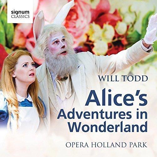 Fflur Wyn - Will Todd: Alices Adventures in Wonderland (Opera Holland Park) [CD]