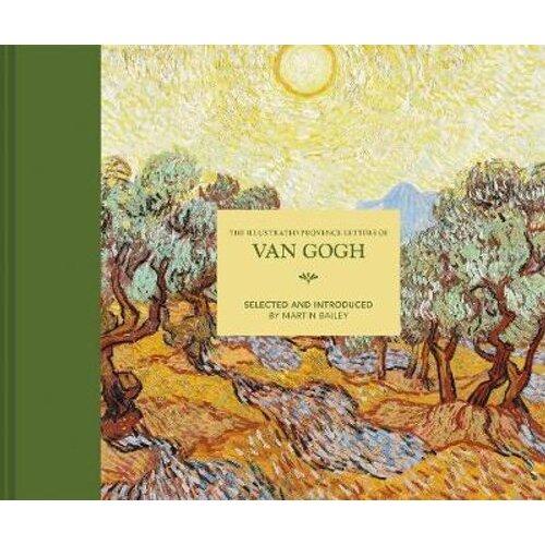 The Illustrated Provence Letters of Van Gogh | Hardback