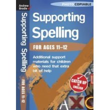 Supporting Spelling  (For Ages 11-12)