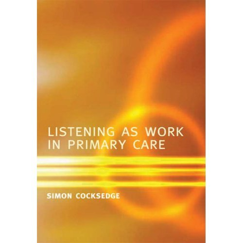 Listening as Work in Primary Care