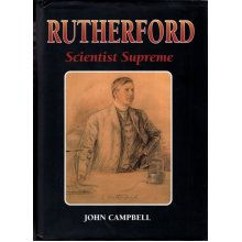 Rutherford - Scientist Supreme , John Campbell - Used