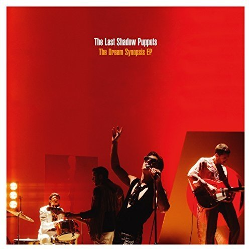 The Last Shadow Puppets - the Dream Synopsis Ep [CD]