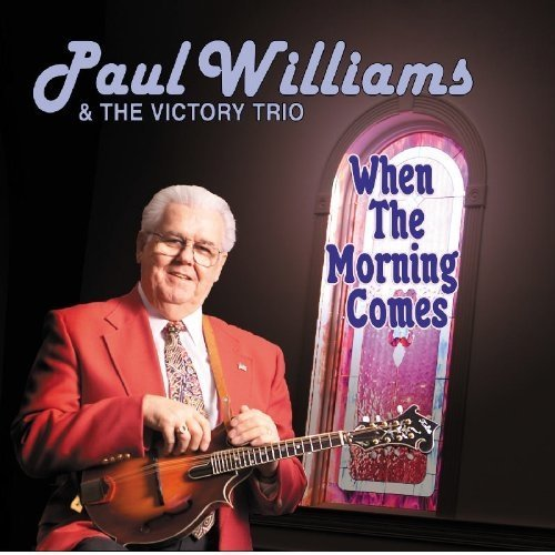 Williams Paul/victory Trio - when the Morning Comes [CD]