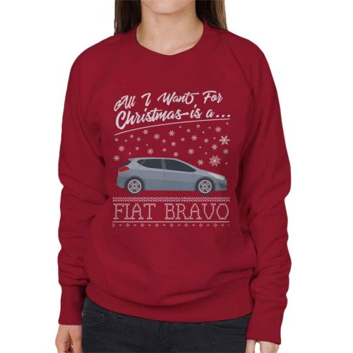All I Want For Christmas Is A Fiat Bravo Women's Sweatshirt
