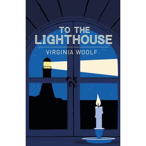 To the Lighthouse by Woolf & Virginia