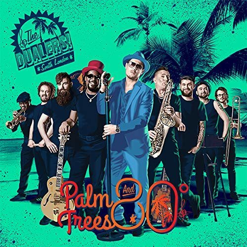 The Dualers - Palm Trees and 80 Degrees [CD]
