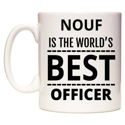NOUF Is The World's BEST Officer Mug