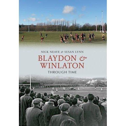 Blaydon & Winlaton Through Time