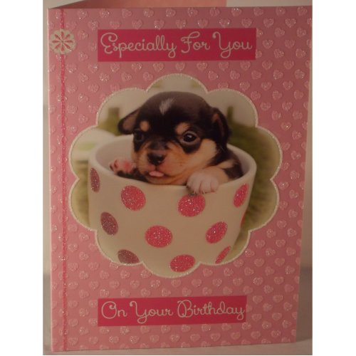 Especially for you birthday card puppy in a teacup 19cm x 13.25cm