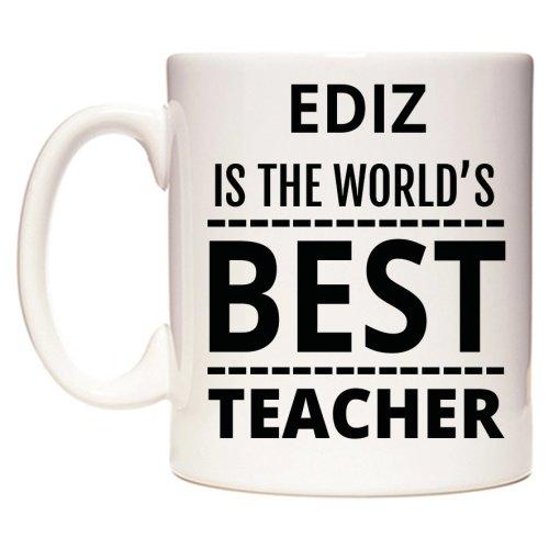 EDIZ Is The World's BEST Teacher Mug