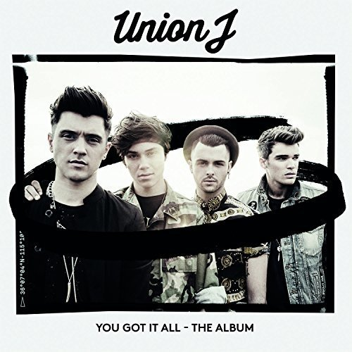 Union J - You Got It All - the Album [CD]