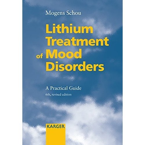 Lithium Treatment of Mood Disorders: A Practical Guide.