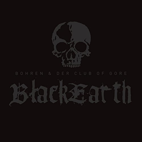 Bohren and Der Club of Gore - Black Earth [CD]