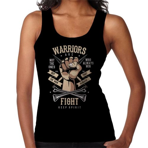 (XX-Large) Warriors Are The Ones That Fight Women's Vest
