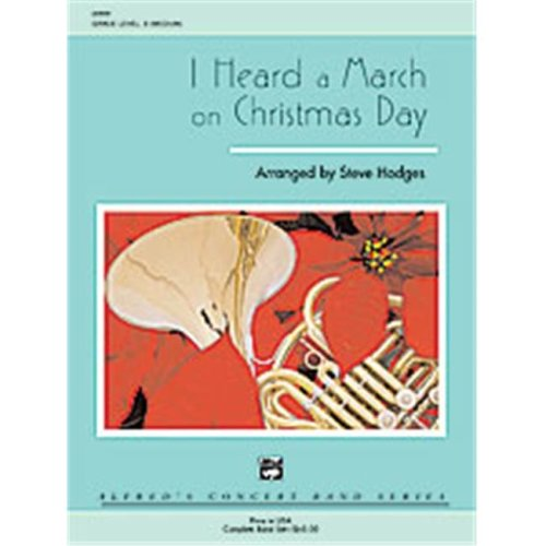 Alfred 00-20699 I HEARD MARCH CHRISTMAS DAY-CB