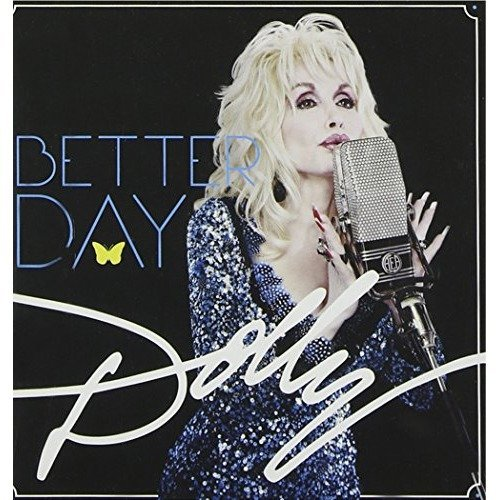 Dolly Parton - Better Day [CD]