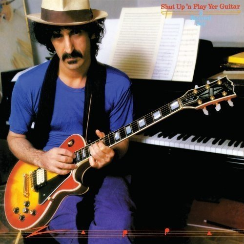 Frank Zappa - Shut Up N Play Yer Guitar [CD]
