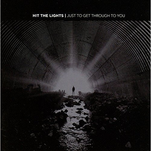 Hit the Lights - Just to Get Through to You [vinyl] [CD]