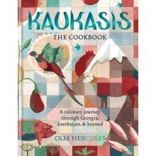 Kaukasis The Cookbook: The culinary journey through Georgia, Azerbaijan & beyond - Used