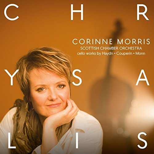 Corinne Morris - Chrysalis; Cello works by Haydn; Couperin; Monn [CD]