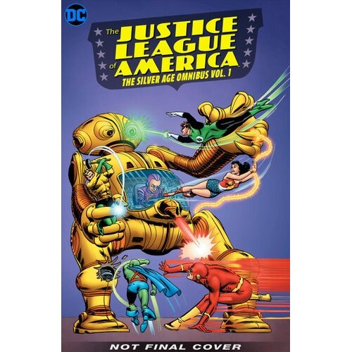 Justice League of America: The Silver Age Omnibus Volume 1