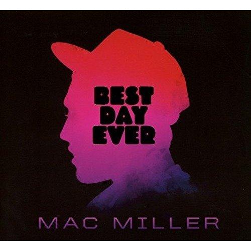 Mac Miller - Best Day Ever [CD]