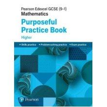 Pearson Edexcel GCSE (9-1) Mathematics: Purposeful Practice Book - Higher