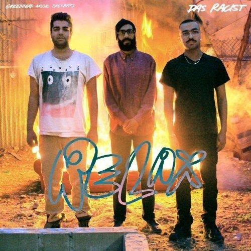 Das Racist - Relax [CD]
