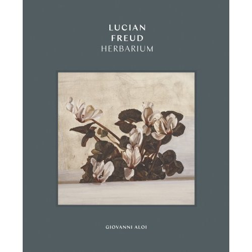 Lucian Freud: Herbarium