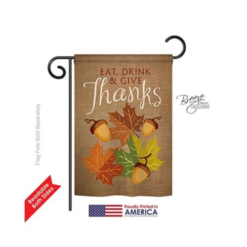Breeze Decor 63052 Thanksgiving Eat, Drink & Give 2-Sided Impression Garden Flag - 13 x 18.5 in.