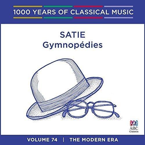 Stephanie Mccallum - Satie - Gymnopedies: 1000 Years of Classical Music Vol. 74 [CD]