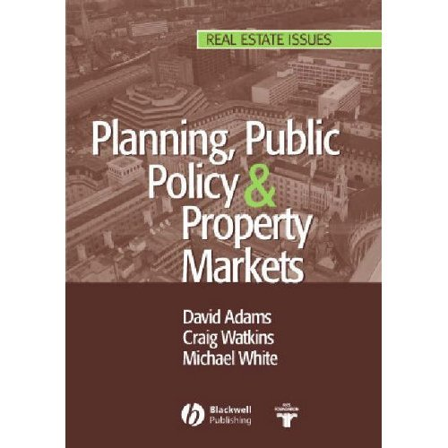 Planning, Public Policy & Property Markets (Real Estate Issues)