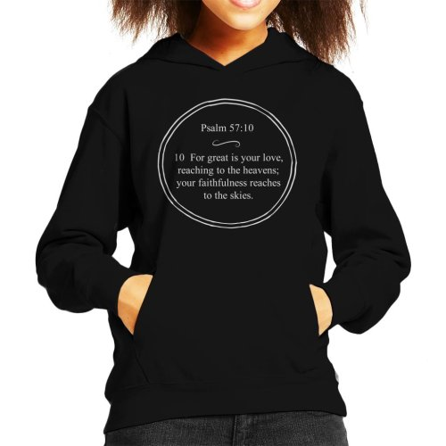 Religious Quotes Your Faithfulness Reaches To The Skies Kid's Hooded Sweatshirt