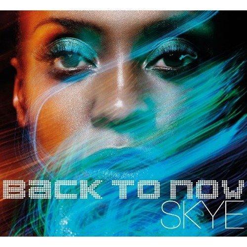 Skye - Back to Now [CD]