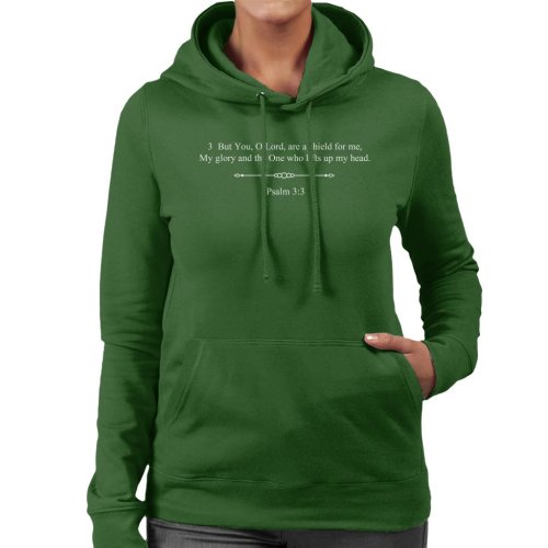 Religious Quotes You O Lord Are A Shield Psalm 3 3 Women's Hooded Sweatshirt