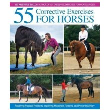 55 Corrective Exercises for Horses by Ballou & Jec Aristotle