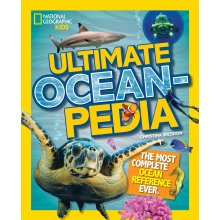 National Geographic Kids Ultimate Oceanpedia: The Most Complete Ocean Reference Ever