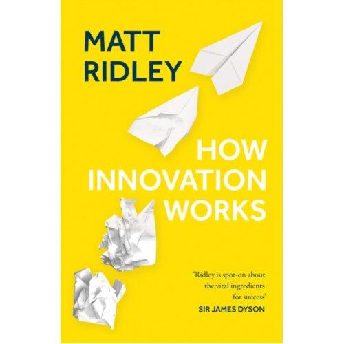 How Innovation Works by Ridley & Matt